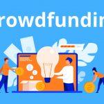 Apa Itu Crowdfunding? Bagaimana Cara Kerjanya?